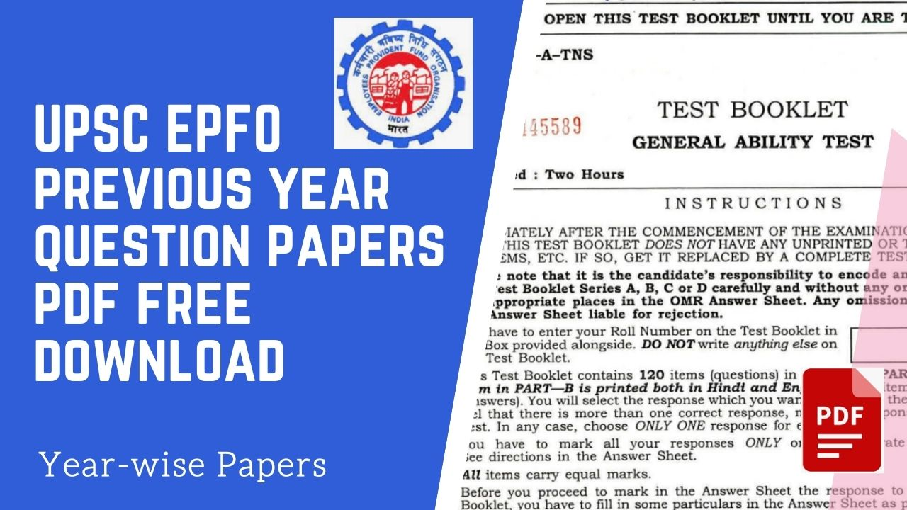 UPSC EPFO previous year question papers pdf free download 2016, 2017, 2018, 2019, 2020