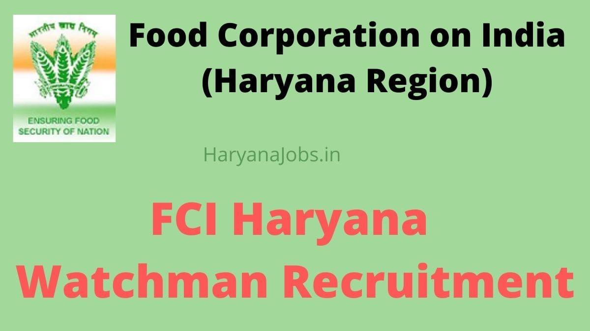 Haryana FCI Chowkidar Recruitment 2021