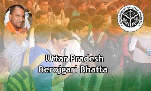 Uttar Pradesh Berojgari Bhatta 2019