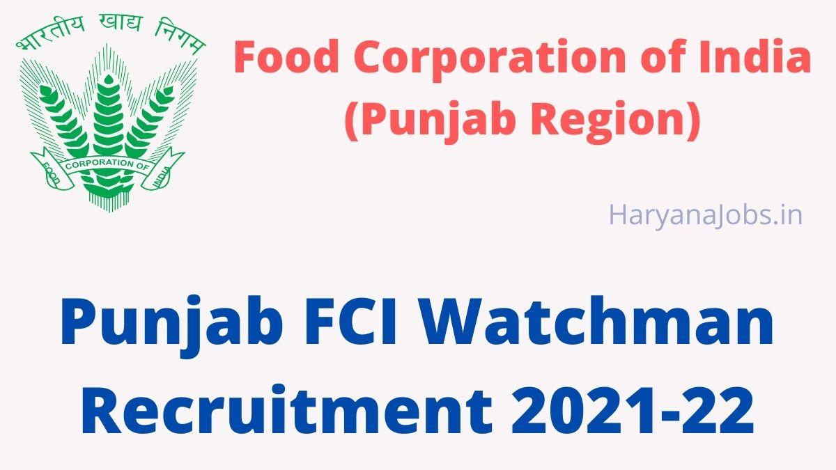 Punjab FCI Chowkidar Recruitment 2021